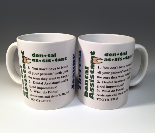 Dental Assistant Mug<BR><span class=bluebold>(Personalize)
