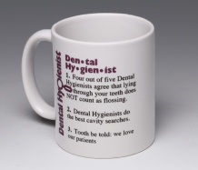 Dental Hygienist Mug<BR><span class=bluebold>(Personalize)