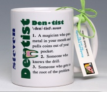 Dentist Mug<BR><span class=bluebold>(Personalize)