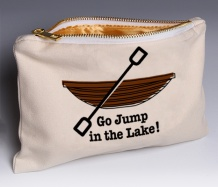 Go Jump in the Lake (Deluxe) pouch