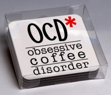 OCD Coasters/Coffee Disorder<BR><span class=bluebold>(Set of 4)