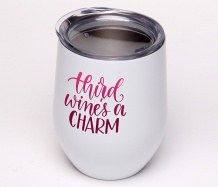 Third Wine...<BR>Stemless Wine Glass Tumbler